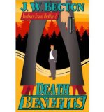 Portada de [(DEATH BENEFITS: A SOUTHERN FRAUD THRILLER)] [BY: J W BECTON]