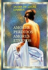 Portada de AMORES PERDIDOS, AMORES ETERNOS