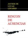 Portada de RINCON DE AUSENCIAS