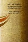 Portada de DE LA DICTADURA MILITAR A LA GLOBALIZACIÓN ECONÓMICA CRÓNICA PERIODÍSTICA DE ESPAÑA, 19792000