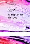 Portada de 2255 EL RUGIR DE LOS TIEMPOS