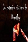 Portada de LA EXTRAÑA HISTORIA DE DOROTHY