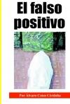 Portada de EL FALSO POSITIVO