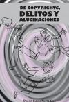Portada de DE COPYRIGHTS, DELITOS Y ALUCINACIONES