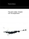 Portada de THE DARK MATTER. CHAPTER VIII THE EXPERIMENT