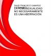 Portada de LA HOMOSEXUALIDAD NO NECESARIAMENTE ES UNA ABERRACIÓN