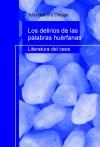 Portada de LOS DELIRIOS DE LAS PALABRAS HUÉRFANAS