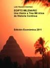 Portada de EGIPTO MILENARIO  UNA VISIÓN A TRES MIL AÑOS DE HISTORIA CONTINUA      EDICIÓN ECONÓMICA 2011