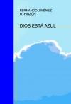Portada de DIOS ESTÁ AZUL