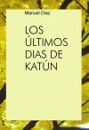 Portada de LOS ÚLTIMOS DIAS DE KATÚN