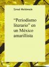 Portada de PERIODISMO LITERARIO EN UN MÉXICO AMARILLISTA