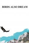 Portada de BIRDS ALSO DREAM