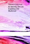 Portada de EL SECRETO DE LOS EXPERTOS DEL MULTINIVEL