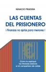 Portada de LAS CUENTAS DEL PRISIONERO  FINANZAS NO APTAS PARA MENORES