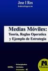 Portada de TRADING CON MEDIAS MÓVILES. TEORÍA, REGLAS OPERATIVAS Y EJEMPLO DE ESTRATEGIA