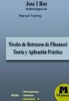 Portada de MANUAL TRADING. RETROCESOS DE FIBONACCI: TEORÍA Y APLICACIÓN PRÁCTICA