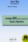 Portada de MANUAL TRADING. OSCILADOR RSI: TEORÍA Y APLICACIÓN OPERATIVA