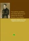 Portada de LAS PATRIAS PERDIDAS, UNA VISIÓN DEL PROCESO JUDICIAL DE ANTONIO PUERTA Y JESÚS NEIRA