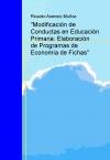 """Portada de """"MODIFICACIÓN DE CONDUCTAS EN EDUCACIÓN PRIMARIA: ELABORACIÓN DE PROGRAMAS DE ECONOMÍA DE FICHAS"""""""