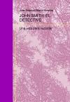 Portada de JOHN SMITH: EL DETECTIVE