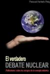 Portada de EL VERDADERO DEBATE NUCLEAR