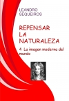 Portada de REPENSAR LA NATURALEZA 4. LA IMAGEN MODERNA DEL MUNDO