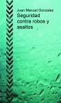 Portada de SEGURIDAD CONTRA ROBOS Y ASALTOS