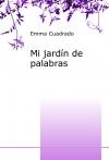 Portada de MI JARDÍN DE PALABRAS