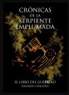 Portada de CRÓNICAS DE LA SERPIENTE EMPLUMADA 2: EL LIBRO DEL GUERRERO