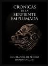 Portada de CRÓNICAS DE LA SERPIENTE EMPLUMADA 3: EL LIBRO DEL HEREDERO