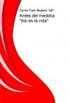 """Portada de ANTES DEL MEDIDÍA """"ASI ES LA VIDA"""""""