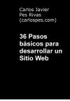 Portada de 36 PASOS BÁSICOS PARA DESARROLLAR UN SITIO WEB
