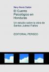 Portada de EL CUENTO PSICOLÓGICO EN HONDURAS; UN ESTUDIO SOBRE LA OBRA DE SANTOS JUÁREZ FIALLOS
