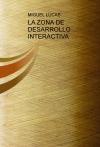 Portada de LA ZONA DE DESARROLLO INTERACTIVA
