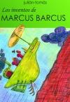 Portada de LOS INVENTOS DE MARCUS BARCUS