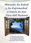 Portada de MIRANDO LA SALUD Y LA ENFERMEDAD A TRAVÉS DE LOS OJOS DEL PACIENTE