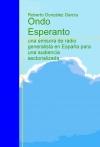 Portada de ONDO ESPERANTO: UNA EMISORA DE RADIO GENERALISTA EN ESPAÑA PARA UNA AUDIENCIA SECTORIALIZADA