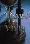 Portada de Y TIEMPO PARA VIVIR