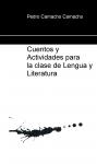 Portada de CUENTOS Y ACTIVIDADES PARA LA CLASE DE LENGUA Y LITERATURA