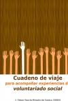 Portada de CUADERNO DE VIAJE PARA ACOMPAÑAR EXPERIENCIAS DE VOLUNTARIADO SOCIAL