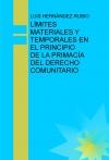 Portada de LÍMITES  MATERIALES Y TEMPORALES EN EL PRINCIPIO DE LA PRIMACÍA DEL DERECHO COMUNITARIO
