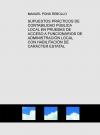 Portada de SUPUESTOS PRÁCTICOS DE CONTABILIDAD PÚBLICA LOCAL EN PRUEBAS DE ACCESO A FUNCIONARIOS DE ADMINISTRACIÓN LOCAL CON HABILITACIÓN DE CARÁCTER ESTATAL