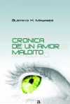 Portada de CRÓNICA DE UN AMOR MALDITO