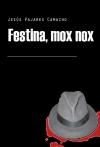 Portada de FESTINA, MOX NOX INCOMPLETO