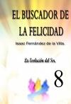 Portada de EL  BUSCADOR DE LA FELICIDAD. LA EVOLUCIÓN DEL SER. PARTE 8