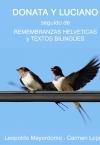 Portada de DONATA Y LUCIANO, REMEMBRANZAS HELVÉTICAS, TEXTOS BILINGÜES, MEMORIAS Y RELATOS