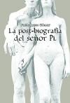 Portada de LA POSTBIOGRAFÍA DEL SEÑOR PI