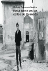 Portada de BELLA DAMA EN LAS CALLES DE GRANADA