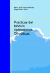 Portada de PRÁCTICAS DEL MÓDULO APLICACIONES OFIMÁTICAS
