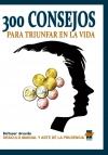 Portada de 300 CONSEJOS PARA TRIUNFAR EN LA VIDA